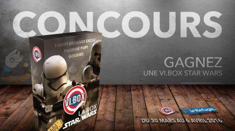 CONCOURS - Gagnez une VI.Box Star Wars