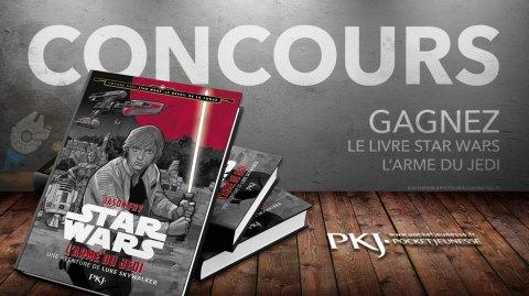 Concours : Gagnez le roman L'Arme du Jedi