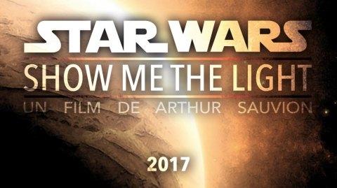 Star Wars - Show Me The Light, un court métrage avec Planète Star Wars