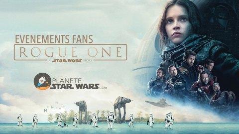 Vivez Rogue One autrement ! Inscrivez-vous aux événements fans !