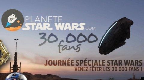 Une sortie Planète Star Wars organisée pour célébrer les 30 000 fans !