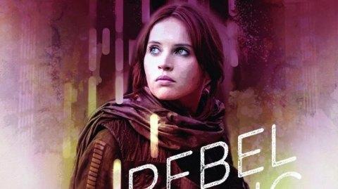 Couverture et Synopsis de Rebel Rising, le roman sur la jeune Jyn Erso