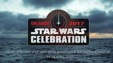Le panel 'The Last Jedi' aura lieu le 14 avril à Celebration !