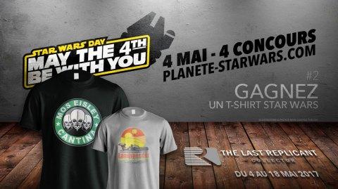 4 Mai 4 Concours #2 - Gagnez des t-shirt Star Wars !