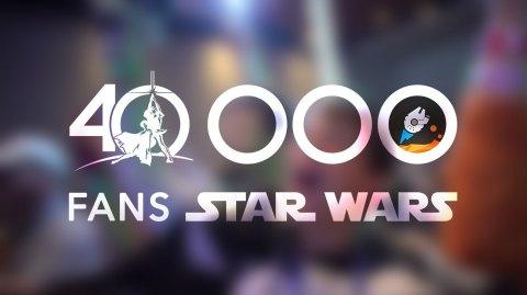 40 000 fans sur la page Facebook de Planète Star Wars !