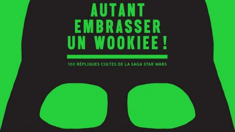Bientôt : Autant Embrasser un Wookiee, le nouveau livre d'Alain Musset