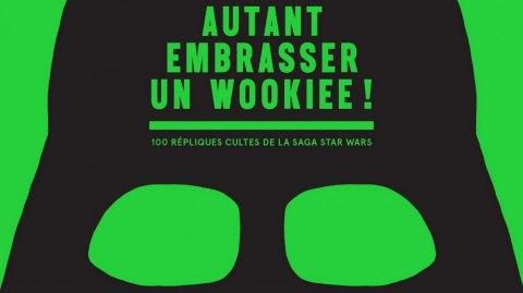 Dunod : Sortie de Autant Embrasser un Wookiee, d'Alain Musset