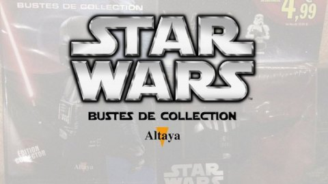 Review des Bustes Star Wars d'Altaya : épisode 2