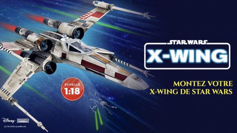 Construisez votre propre X-Wing avec Altaya