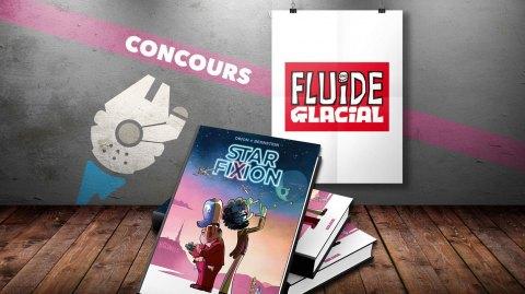 Concours : Gagnez la BD Star FiXion, avec Fluide Glacial