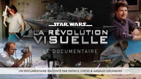 Star Wars - La Révolution visuelle : Un documentaire inédit