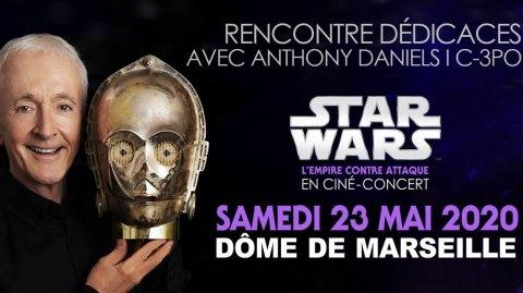 Ciné Concert L'Empire contre attaque avec Anthony Daniels à Marseille