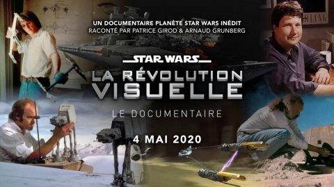 Le 4 Mai Découvrez le Documentaire : Star Wars la Révolution Visuelle